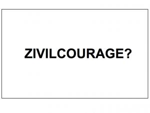 Zivilcourage?